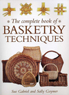 """The Complete Book of Basketry Techniques"" by Sue Gabriel and Sally Goymer"