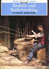 """Baskets and Basketmaking"" by Alastair Heseltine"