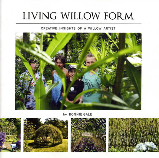 LIVING WILLOW FORM by Bonnie Gale