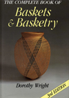 """The Complete Book of Baskets and Basketry""  by Dorothy Wright"