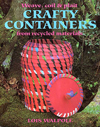 """Weave, Coil and Plait - Crafty Containers from Recycled Materials"" by Lois Walpole"