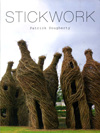 """Stickwork"" by Patrick Dougherty"