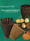 """International Basketry"" by Christoph Will"