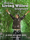 """Making Living Willow Sculptures"" DVD by Steve Pickup"
