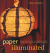 """Paper Illuminated"" by Helen Hiebert"
