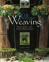 """Willow Weaving"" by Truus Stol and Janny Roelofsen"